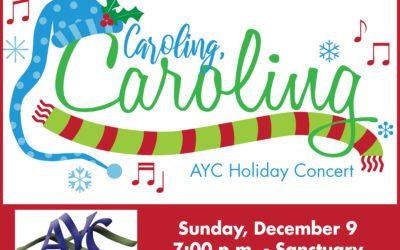 Caroling, Caroling! AYC Holiday Concert