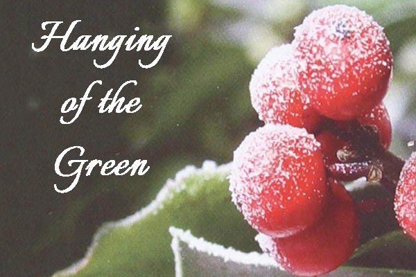 Hanging of the Green – Sunday, December 1 at 6:00 p.m. in the Sanctuary