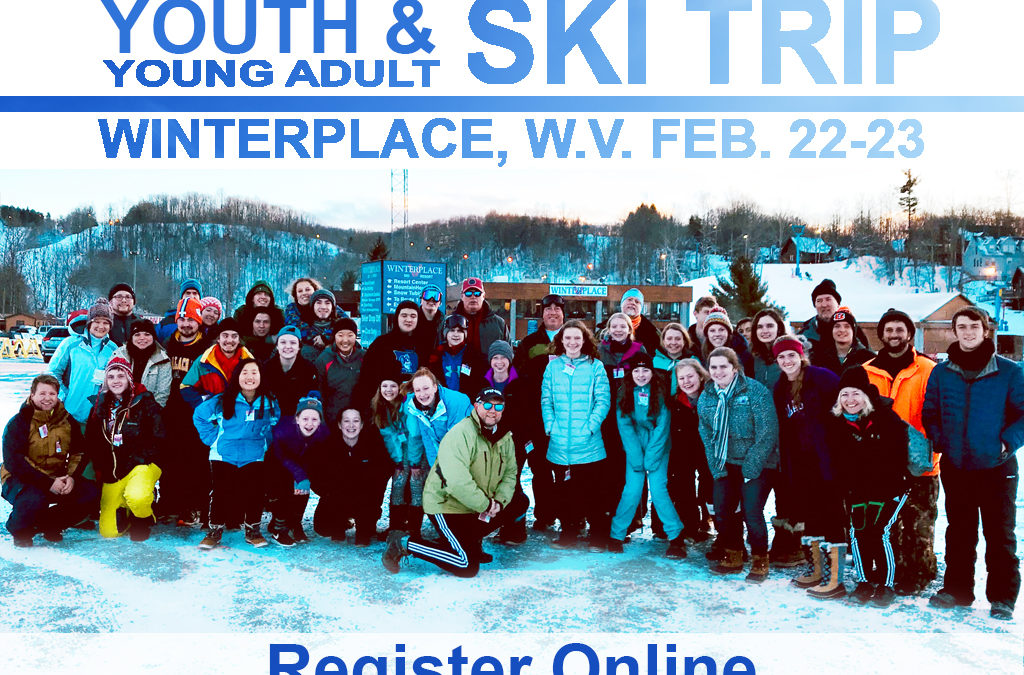 Youth & Young Adult Ski Trip, February 22-23, 2019