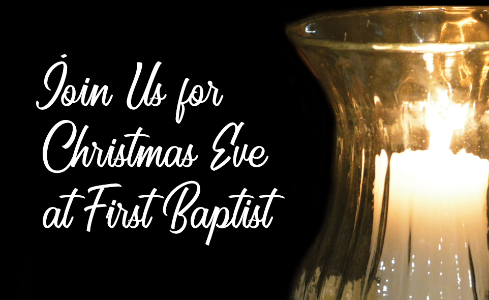 Join Us for Christmas Eve Worship