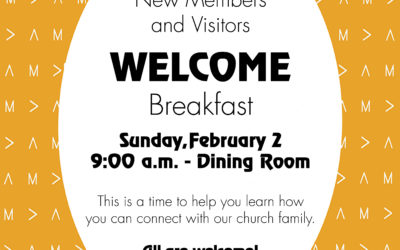 Welcome Breakfast – Sunday, February 2 at 9:00 a.m. in the Dining Room