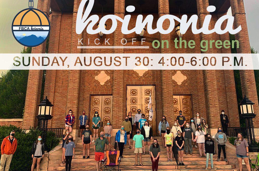 Koinonia Kickoff, August 30, 4:00-6:00 p.m.