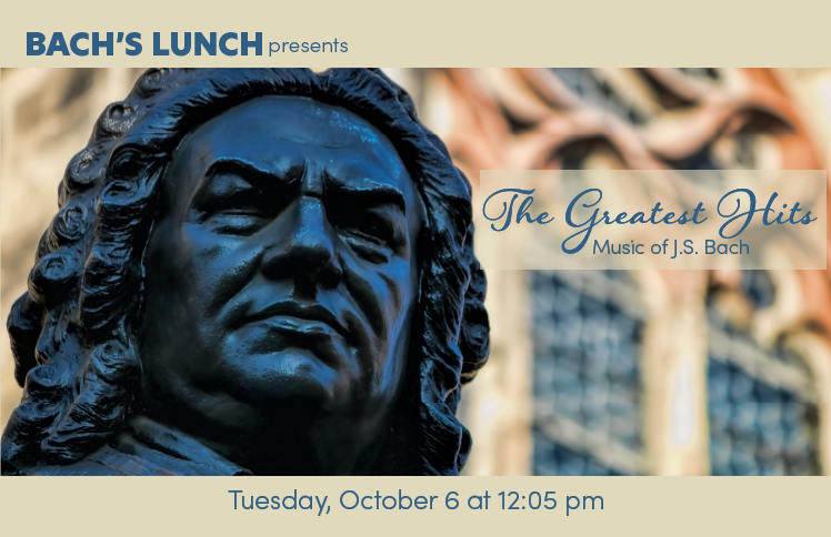 Bach's Lunch Organ Concert – October 2020