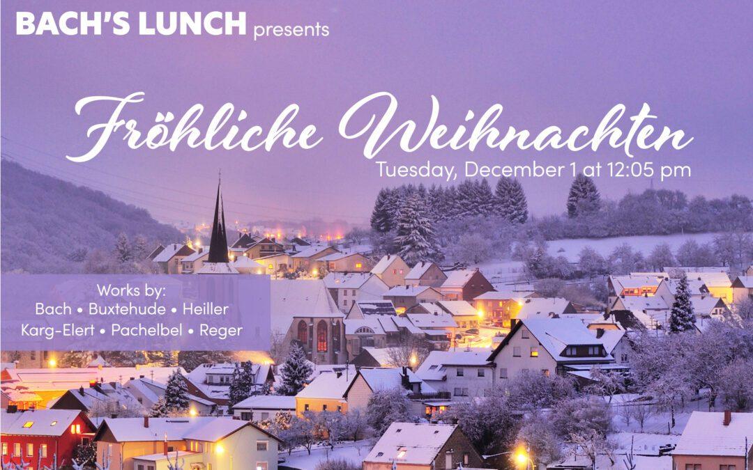 Bach's Lunch Organ Concert – December 1, 2020