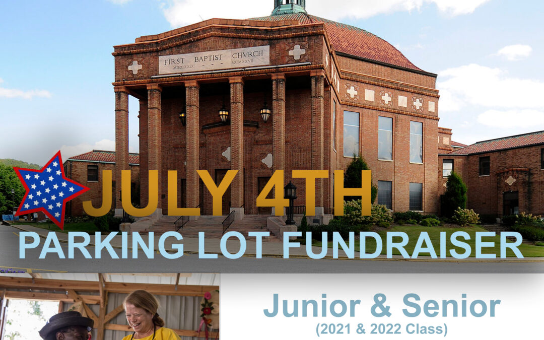 July 4th Parking Lot Fundraiser
